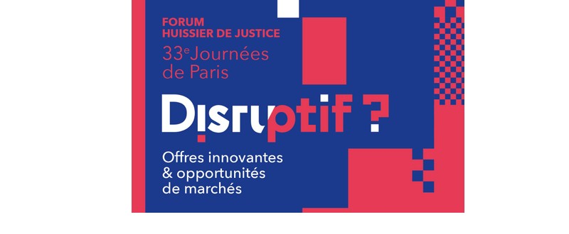Forum huissier de justice 33 mes journ es de paris le - Chambre nationale des huissiers de justice resultat examen ...