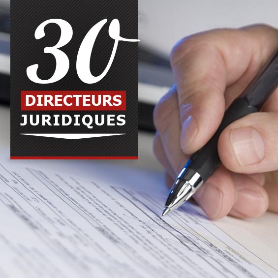 30 Directeurs Juridiques