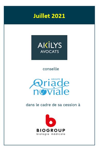 Akilys a conseillé les associés du Groupe Oriade Noviale GLBM dans le cadre de son rapprochement avec Biogroup